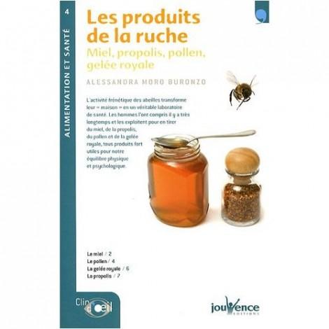 Les produits de la ruche miel propolis pollen gel e - La ruche a miel ...