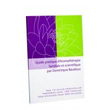 Guide pratique d'Aromathérapie familiale et scientifique par Dominique Baudoux