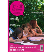 Grandir Autrement n°72 - Septembre / Octobre 2018